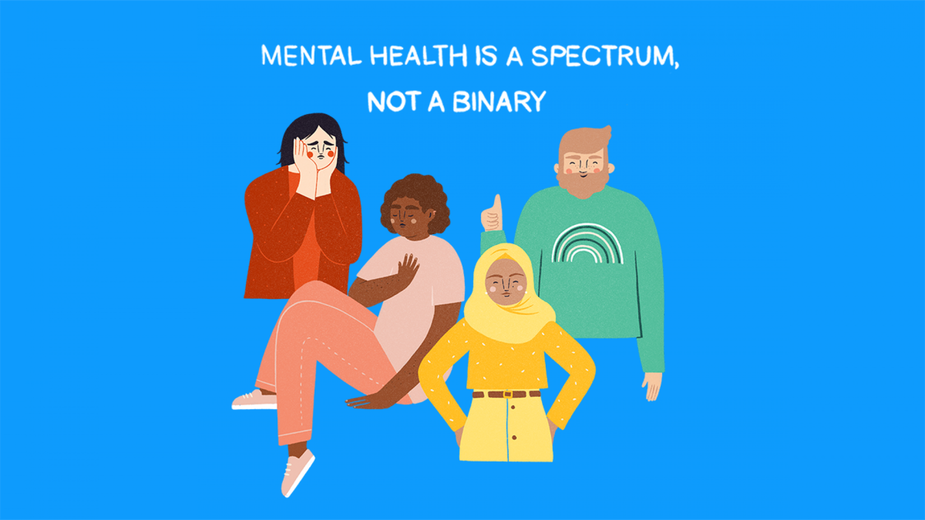 Young people on mental health spectrum. Text reads mental health is a spectrum not a binary
