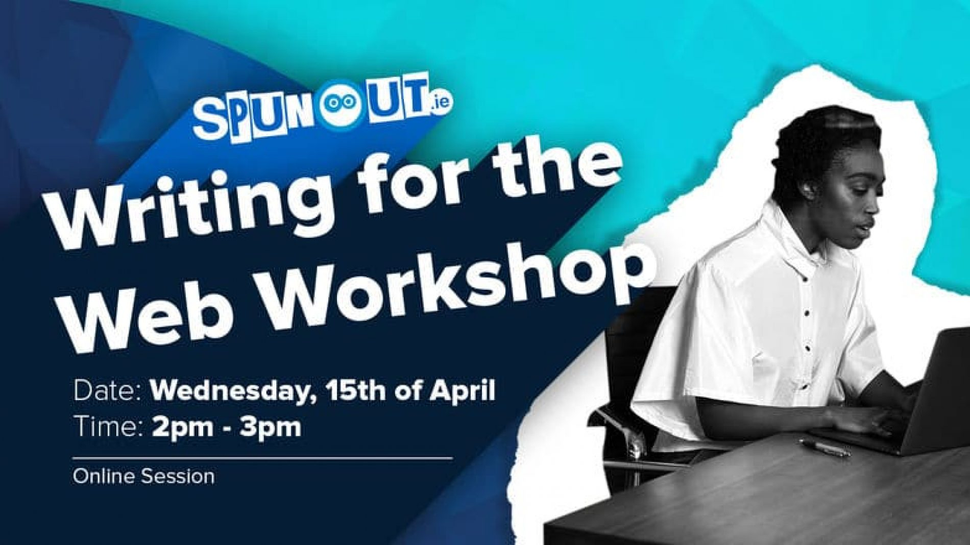 Sign up now for SpunOut.ie's 'Writing for the Web' workshop